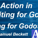 """Action in """"Waiting for Godot"""""""