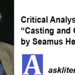 """Critical Analysis of """"Casting and Gathering"""" by Seamus Henaey"""