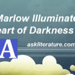 """Is Marlow Illuminated in the """"Heart of Darkness"""""""