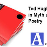 Ted Hughes interest in Myth and Modern Poetry