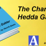 The Character of Hedda Gabler