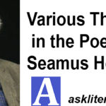 Various Themes in the Poems of Seamus Heaney